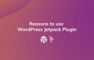 Read More About The Article 16 Reasons To Use Wordpress Jetpack Plugin