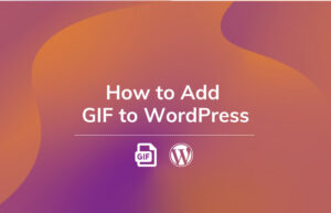 Read More About The Article How To Add Gif To Wordpress Block Editor