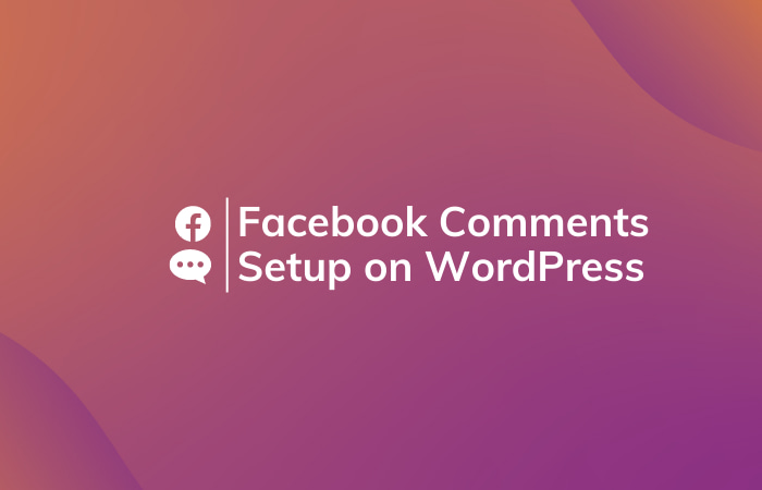 Read More About The Article Setup Facebook Comments On Wordpress Without Plugin