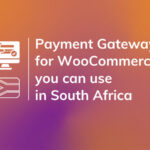 4 Payment Gateways For Woocommerce In South Africa